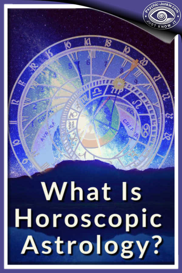 What is Horoscopic Astrology?
