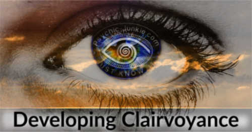 Developing Clairvoyance | How To Use Your Visual Intuition