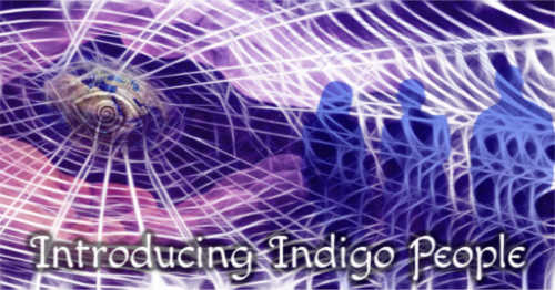 Indigo People And Their Stories