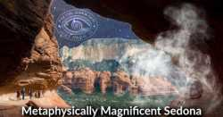 Metaphysically Magnificent Sedona Is Ideal For Spiritual Adventures