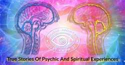 Do You Get Psychic And Spiritual Experiences Too?