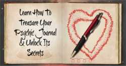 How To Keep A Psychic Journal For A Treasure Of Valuable Secrets