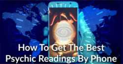 Real Psychic Phone Readings - How To Get The Best Advice