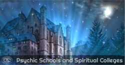 The Spotlight On Psychic Schools For Your Spiritual Growth
