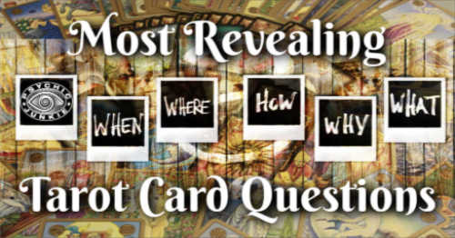 Effective Tarot Card Questions Will Get You The Best Answers