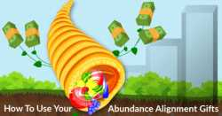 Master The Law Of Abundance. 3 Gifts For Your Alignment