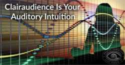 Developing Clairaudience | How To Use Your Auditory Intuition