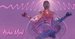 Alpha Mind Power Training Unlocks Your Psychic Ability At Will