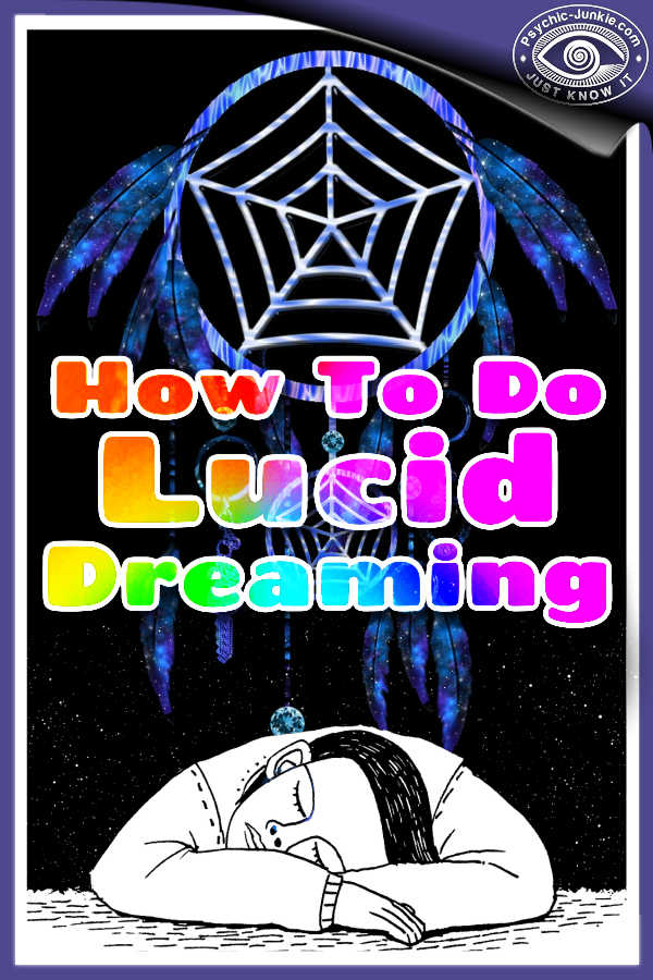 Chapter One - How To Lucid Dream