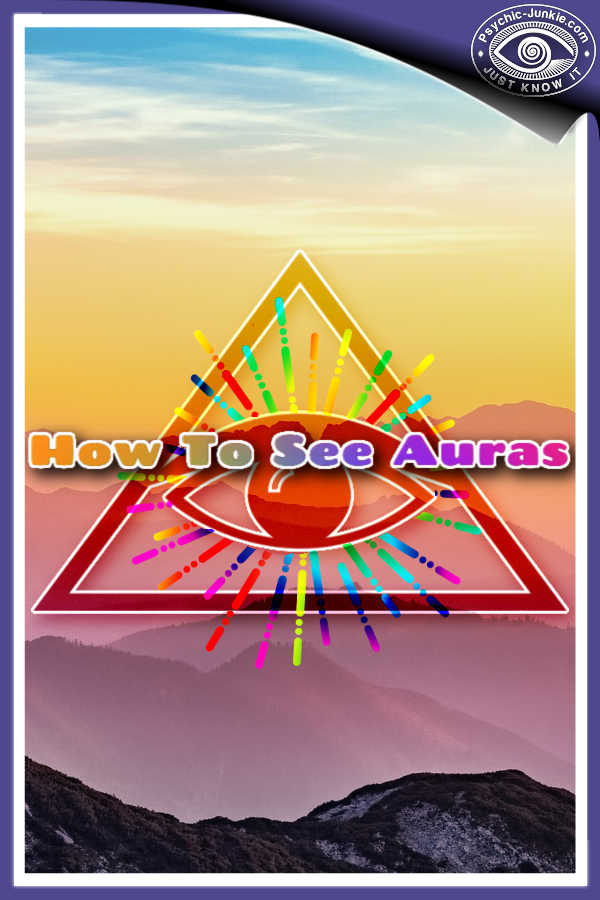 How to See Auras for the First Time