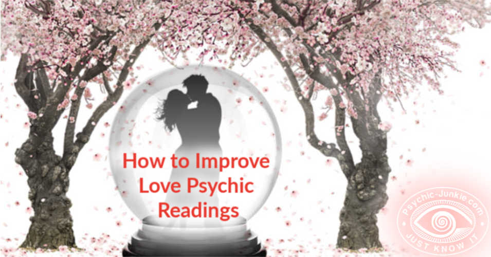 How To See Yourself in a Love Psychic Reading