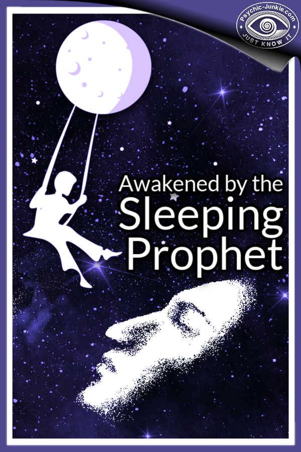 Awakened By The Sleeping Prophet