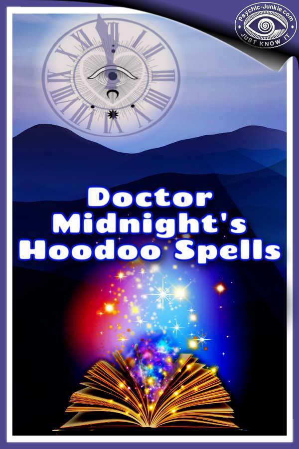 Doctor Midnight's Hoodoo Spells