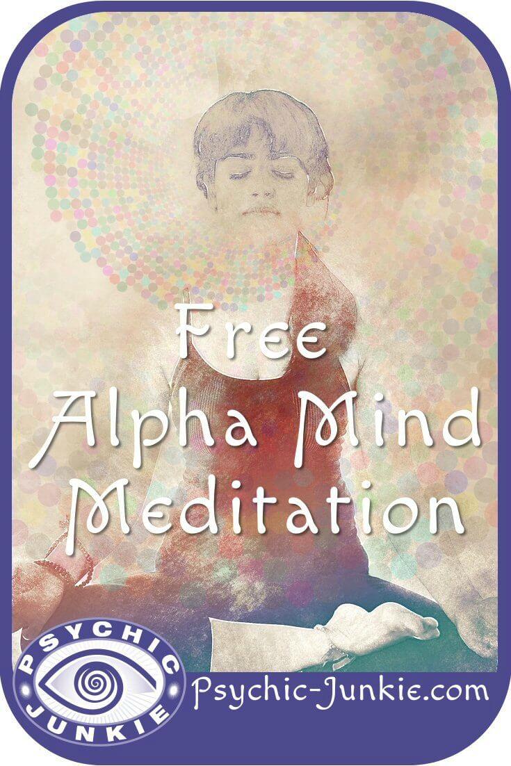 Alpha Level Meditation