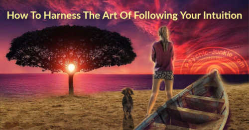 Remarkable Art Of Following Intuition