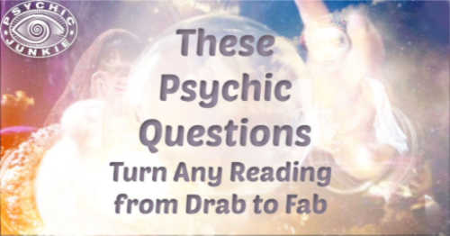 Useful Psychic Questions