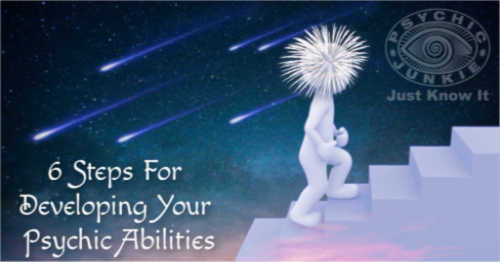 How To Start Developing Your Psychic Abilities