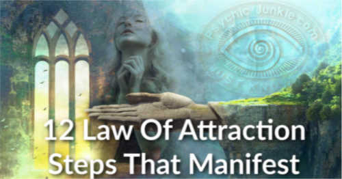 12 Law Of Attraction Magic Steps That Will Manifest