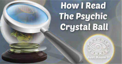 A Psychic Crystal Ball Reading Guest Post