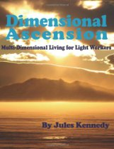 Dimensional Ascension by Jules Kennedy