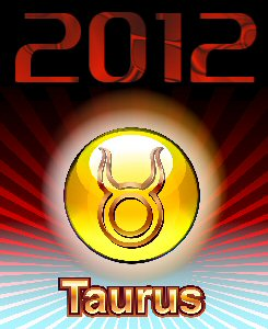 Taurus 2012 Predictions