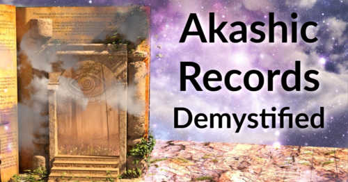 Akashic Records: Manifesting Demystified