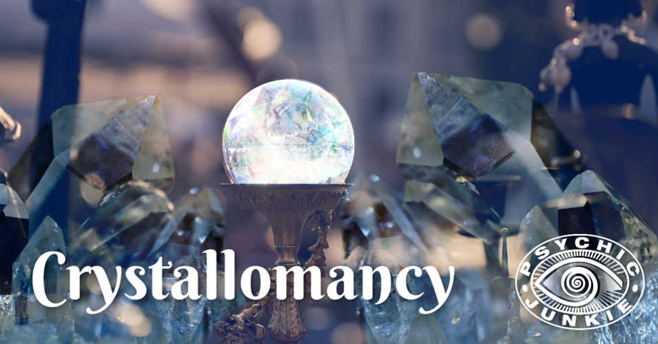 Crystallomancy - Scrying with Crystals