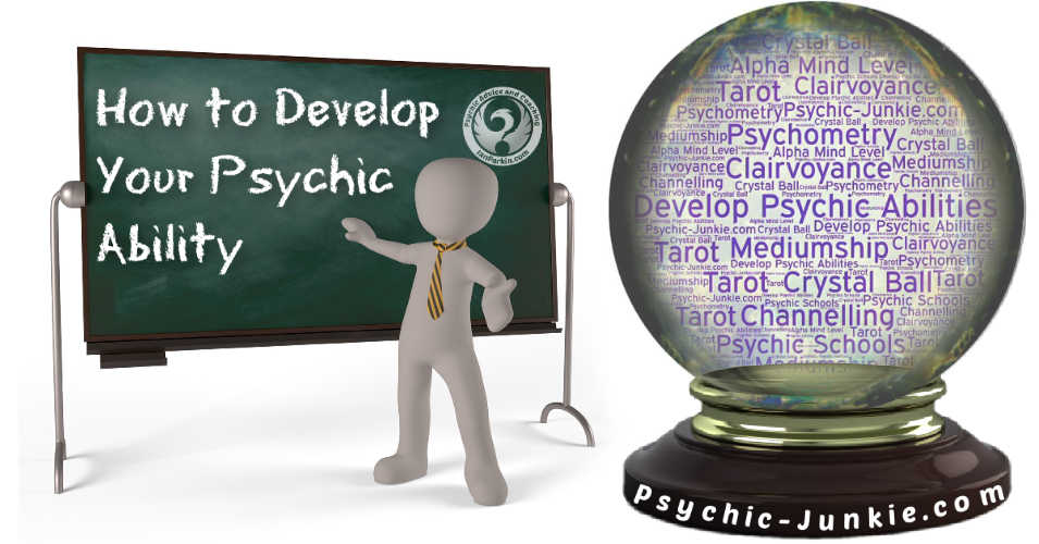 Learn To Develop Psychic Abilities