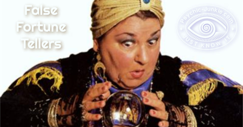 Why False Fortune Tellers Give Psychics And Mediums A Bad Name
