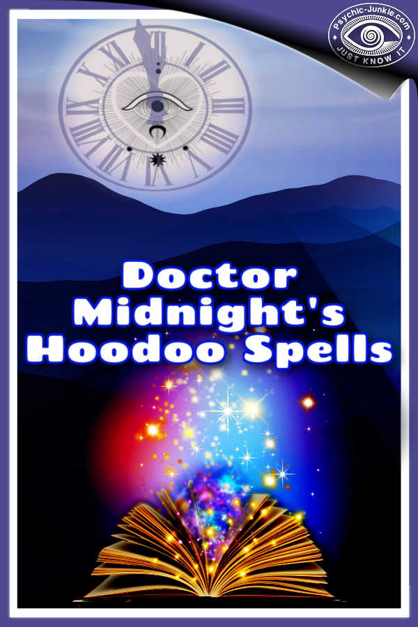 Doctor Midnight's Hoodoo Spells