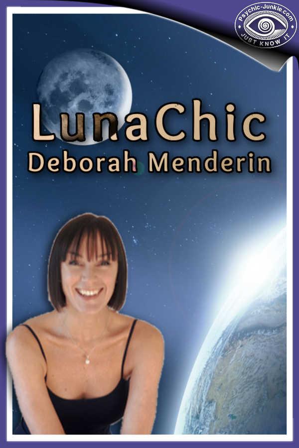 The Lunachic is Psychic Astrologer Deborah Menderin