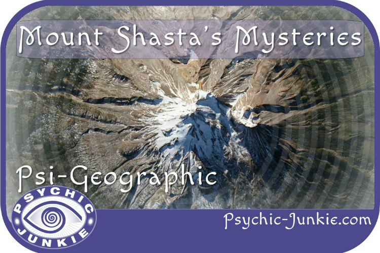 Mount Shasta's Mysteries