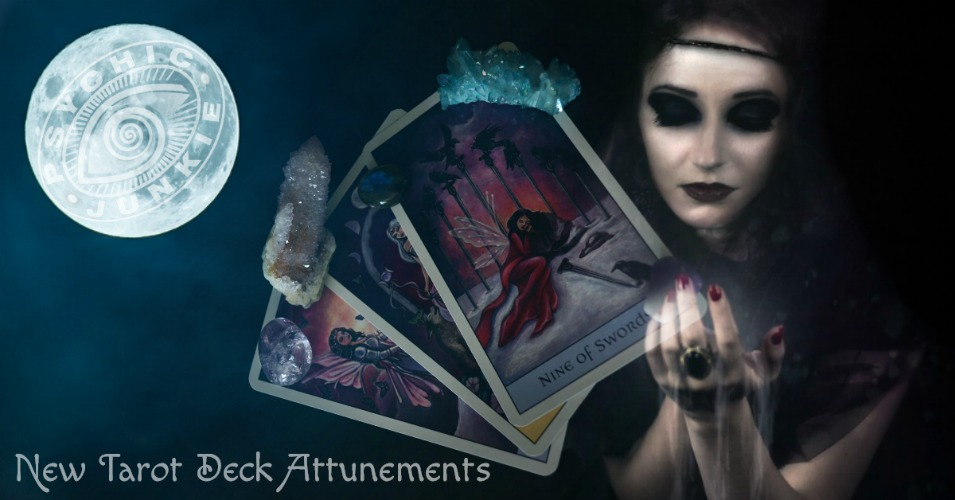 New Tarot Deck Attunement
