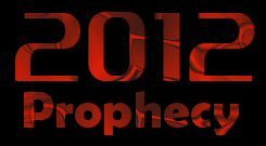 2012 Prophecy