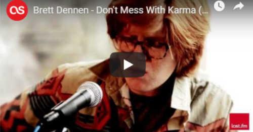 Brett Dennen - Don't Mess With Karma