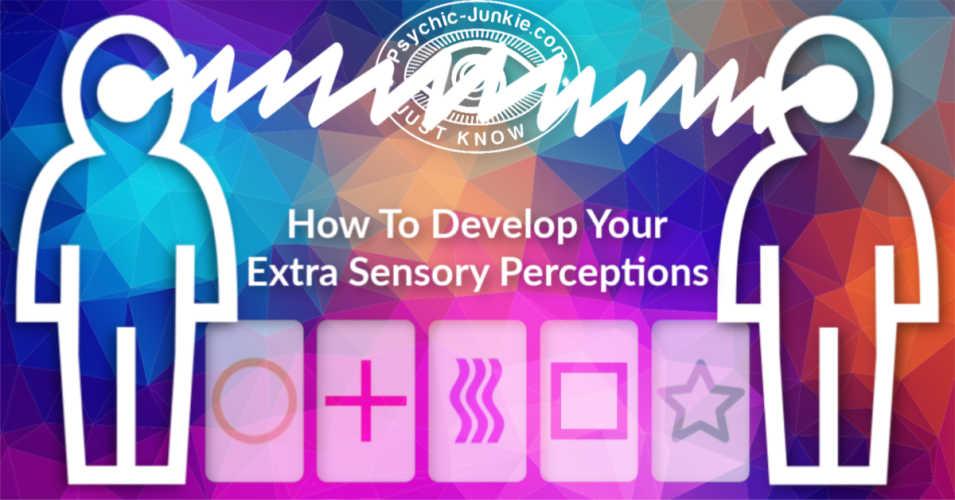 Developing Extra Sensory Perception