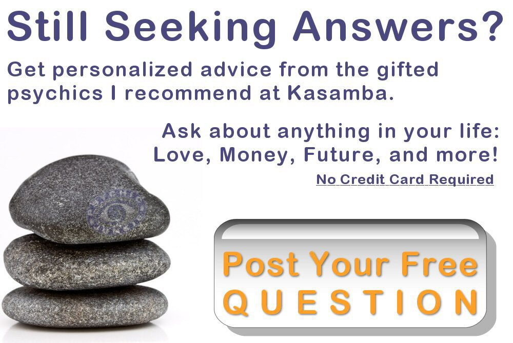 Click to Post Your Free Question To Our Psychics