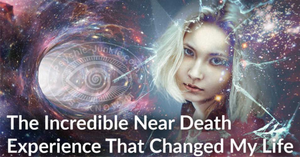 An Incredible Near Death Experience