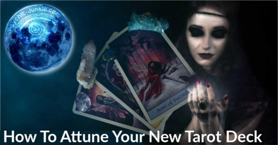 New Tarot Deck Attunements