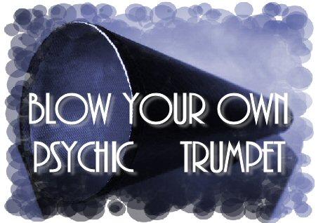 Psychic Trumpet