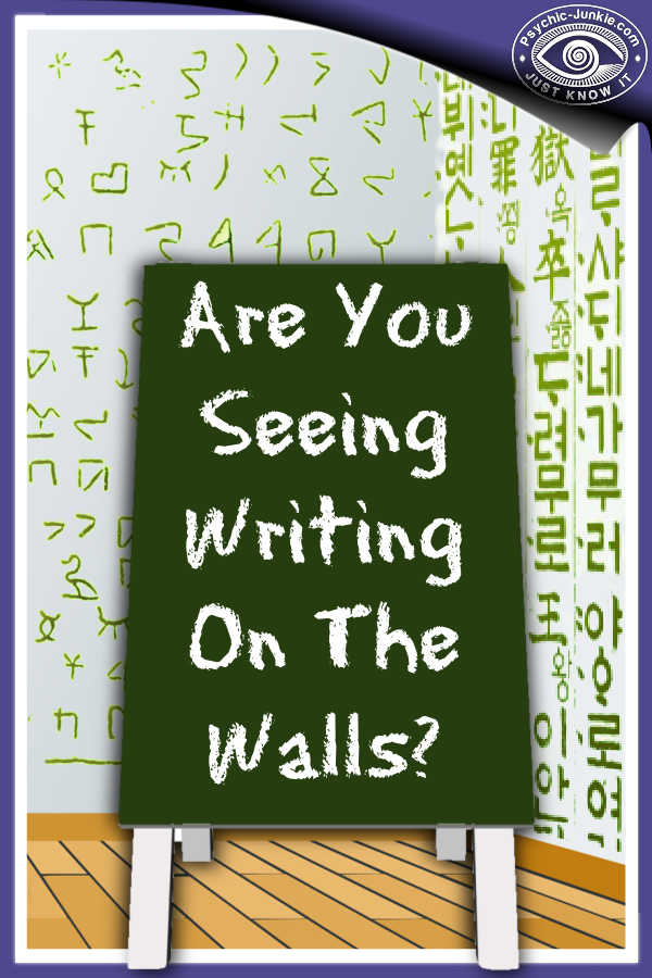 Are You Seeing Writing On The Walls?